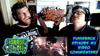"""OUR FIRST HORROR MOVIE!!! - The Horror Show FLASHBACK Episode #2 Featuring """"Private Residence"""""""