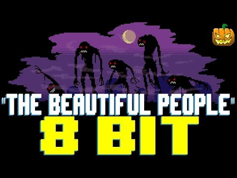 The Beautiful People [8 Bit Tribute To Marilyn Manson] - 8 Bit Universe