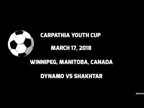 Carpathia Youth Cup - Dynamo vs Shakhtar - May 17, 2018 - Winnipeg