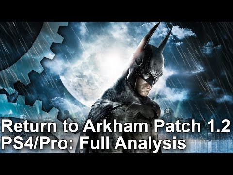 Batman Return to Arkham PS4/Pro Patch 1.02: Good News and Bad News