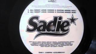 Sadie - All Night Long (Mood II Swing House Mix)