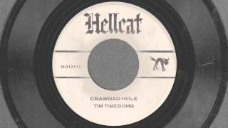 Crawdad Hole - Tim Timebomb and Friends