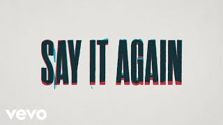 AJ Mitchell - Say It Again (Lyric Video)