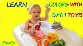Learn Colors With BATH TOYS