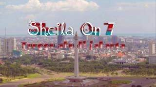Sheila On 7 - Tunggu aku di jakarta ( Lirik )