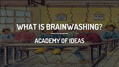 What is Brainwashing?