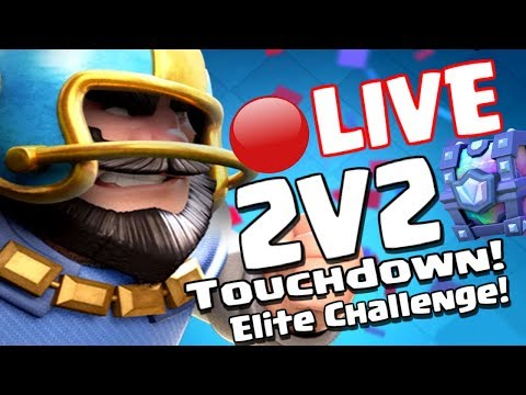 Clash Royale - 2V2 WITH VIEWERS LIVE TOUCHDOWN 100 GEM CHALLENGE!