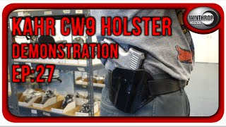winthrop holsters kahr cw9 owb leather holster demonstration ep 27