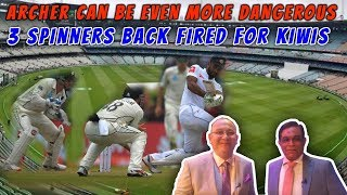 Archer can be even more Dangerous | 3 Spinners back fired for KIWIS