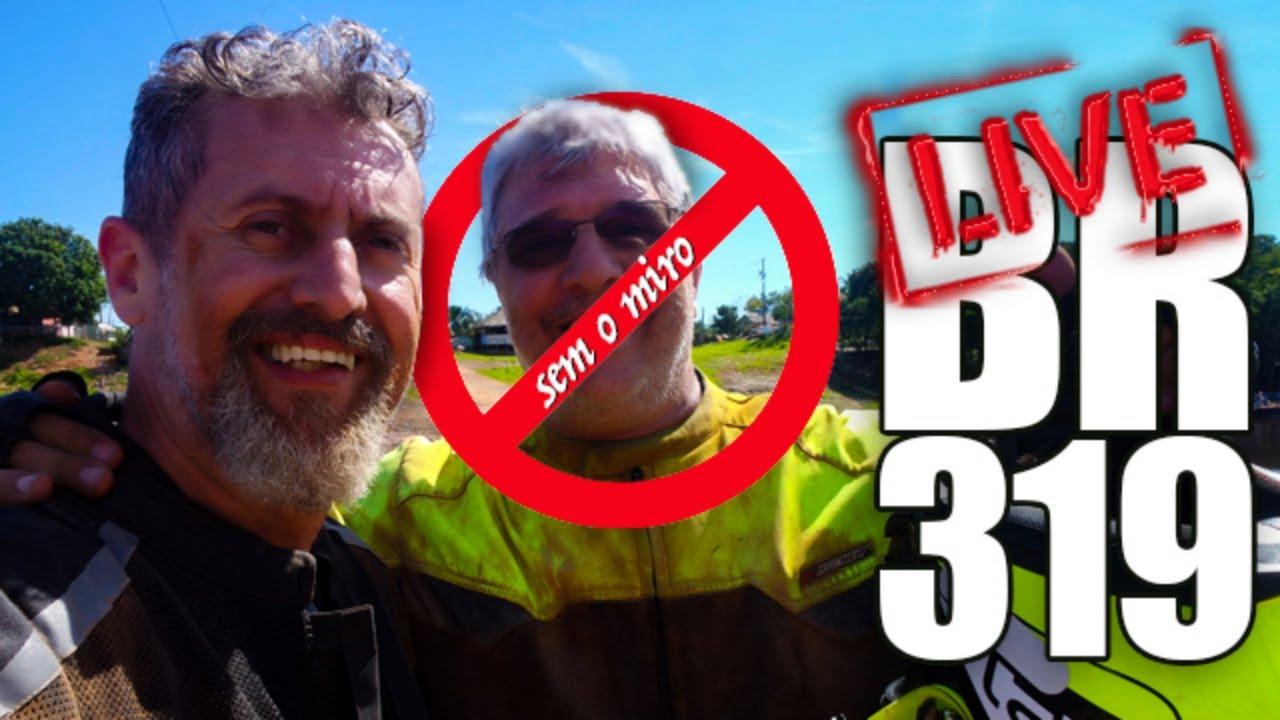 BR-319 - LIVE com Guga Dias