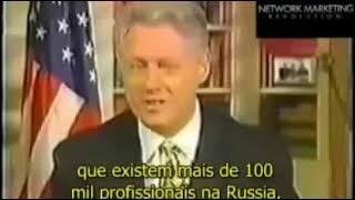 Ex Presidente Bill Clinton fala sobre o mercado de Marketing Multinível
