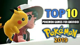 TOP 10 BEST POKEMON GAMES FOR ANDROID