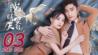 Sunshine of My Life EP03   Sweet Romance   Zhang Han, Xu Lu   若你安好便是晴天   KUKAN Drama