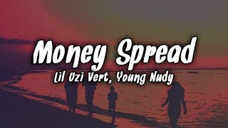 Lil Uzi Vert - Money Spread feat. Young Nudy (Lyrics)