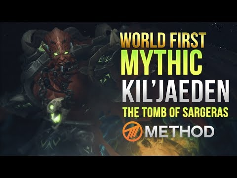 Method VS Kil'jaeden WORLD FIRST Tomb of Sargeras Mythic