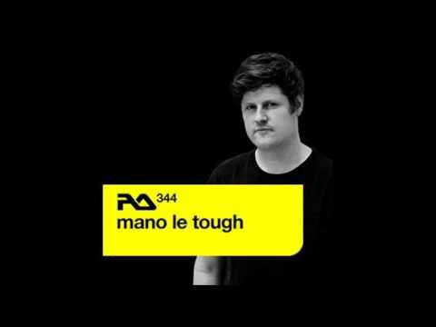 Mano Le Tough - Resident Advisor Podcast 344