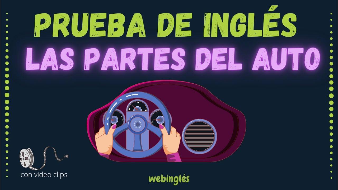 Partes del Auto que Necesitas Saber Cuando Conduces - con Traducción, Prueba