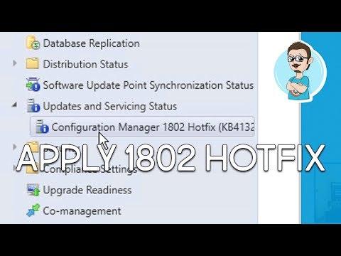 SCCM 1802 | Applying Hotfix KB4132447!