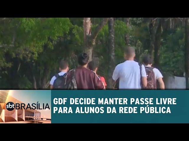 GDF decide manter passe livre para alunos da rede pública   SBT Brasília 08/02/2019