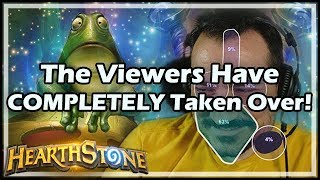 [Hearthstone] The Viewers Have COMPLETELY Taken Over!