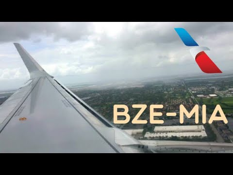 Belize (BZE) To Miami (MIA)~ American Airlines A319