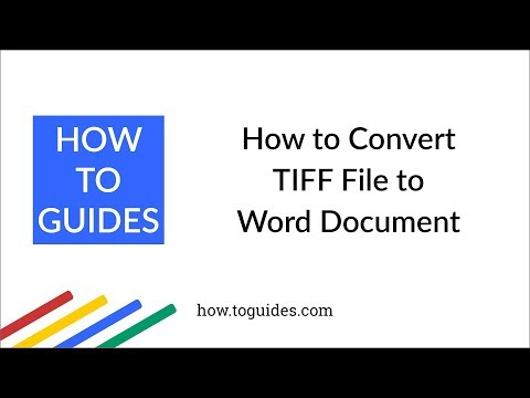 How To Convert TIFF File To Word Document DOC Or DOCX Format - How.ToGuides.com