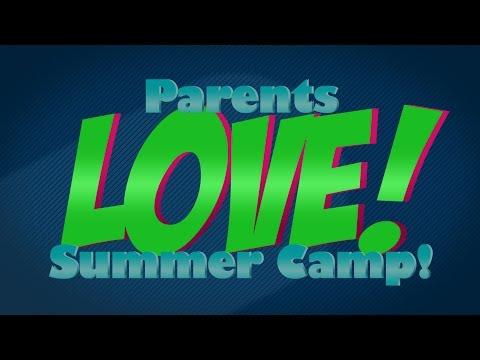 Parents LOVE our Summer Camps!
