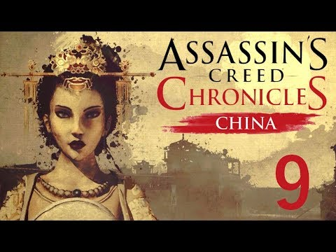"""""""Assassin's Creed Chronicles: China"""" - Memory 9, An Old Friend (Full Game Walkthrough)"""