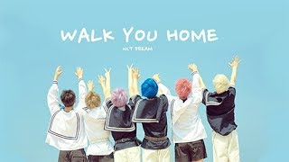 NCT Dream - Walk You Home