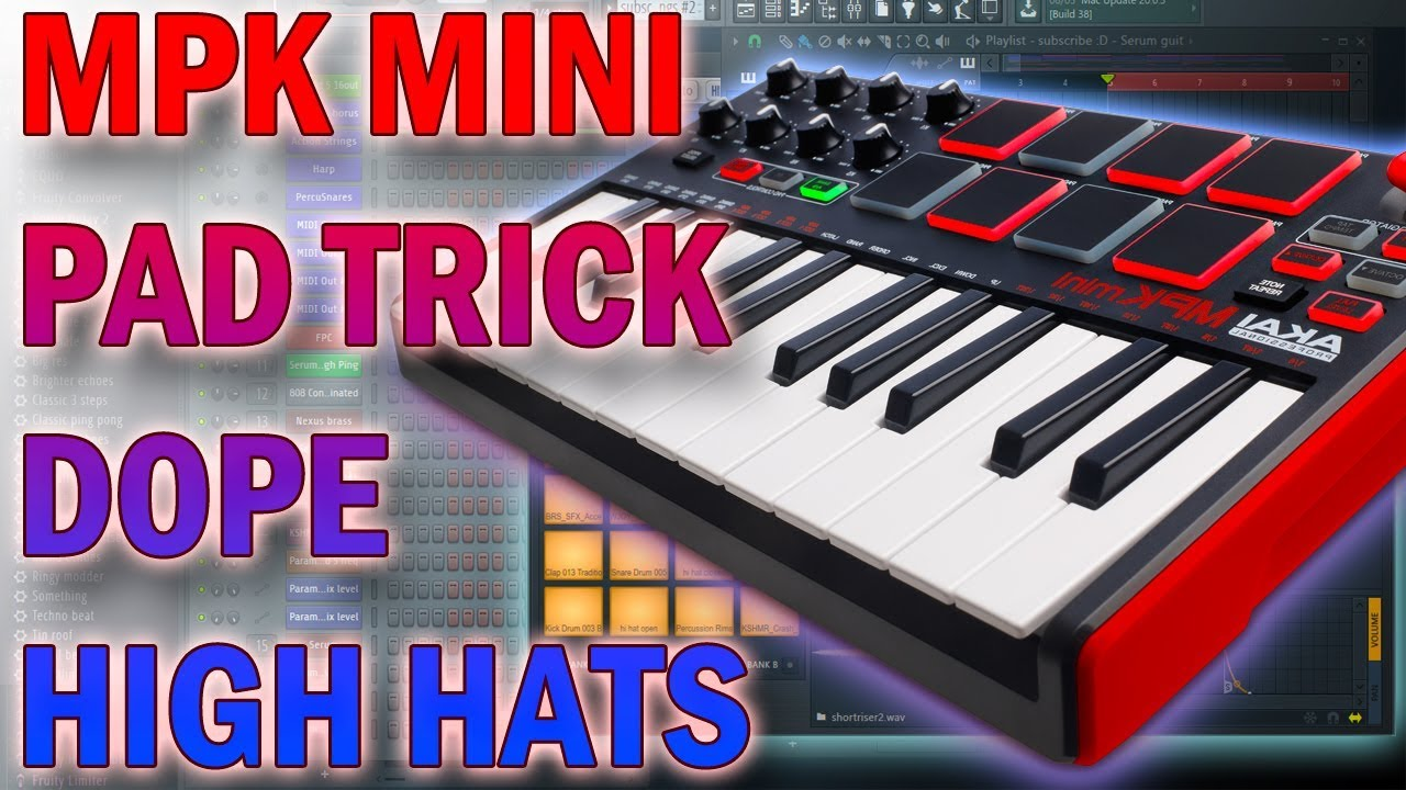 MPK MINI, FL Studio Tutorial, Program Your Pad (High Hat Repeat Trick)