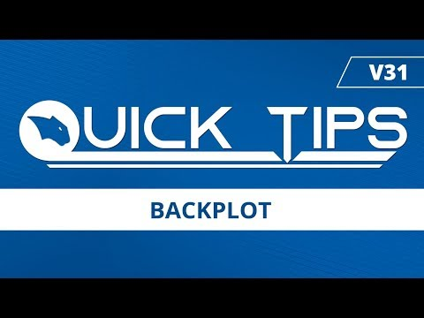 Backplot - BobCAD-CAM Quick Tips: V31