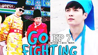 [Vietsub] GO FIGHTING Ep 7 [EXO Team]