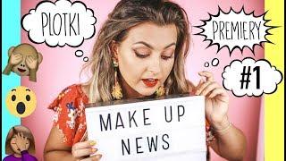 MAKEUP NEWS #1 - PLOTKI, PREMIERY, SWATCHE! - TEGO JESZCZE NIE BYŁO! | lamakeupebella