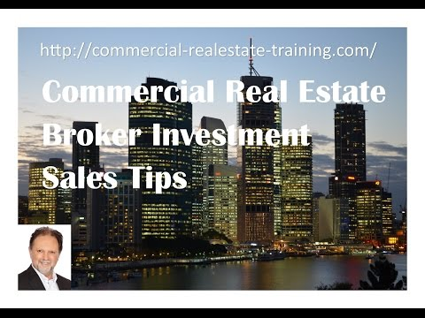 Commercial Real Estate Broker - Investment Sales Tips and Ideas