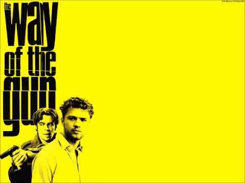 The Way Of The Gun (End Titles) - Joe Kraemer