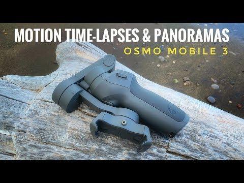 DJI Osmo Mobile 3 Tutorial | Motion Time-Lapses & Panoramas