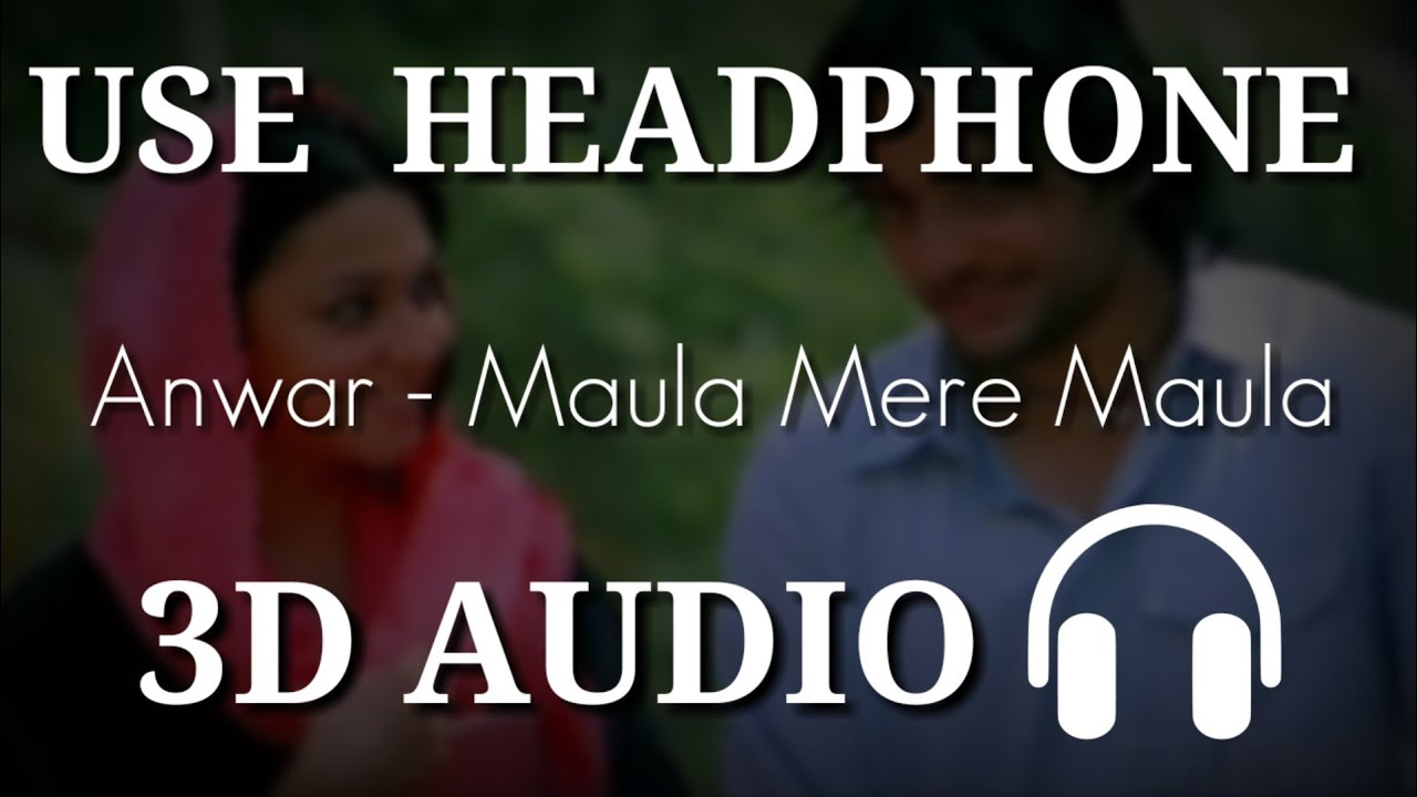 anwar maula mere maula mp3 download