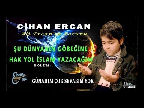 CİHAN ERCAN - GÜNAHIM ÇOK SEVABIM YOK
