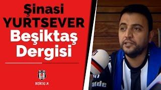 Şinasi Yurtsever Beşiktaş Dergisi Mart Sayısında