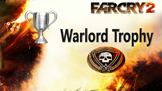 Far cry 2 - Warlord trophy/achievement