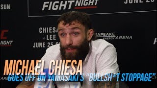Michael Chiesa goes off on