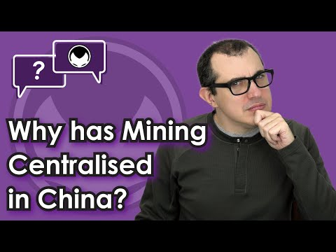 Bitcoin Q&A: Why has mining centralised in China?
