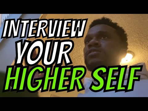 HOW TO INTERVIEW YOUR HIGHER SELF... 🗣✍️