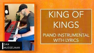 KING OF KINGS   Piano Instrumental with Lyrics   Hillsong Worship Cover
