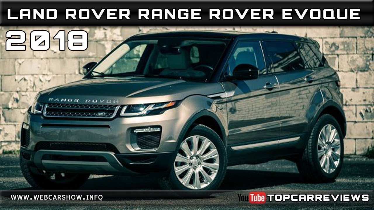 2018 Land Rover Range Rover Evoque Review Rendered Price Specs
