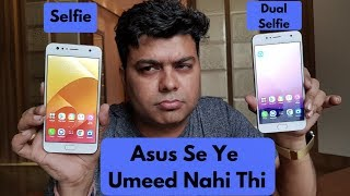 Zenfone 4 Selfie, Selfie Dual Camera India First Review, Pros, Cons, Comparison