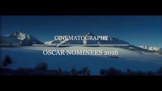Oscar Nominees 2016 - Cinematography