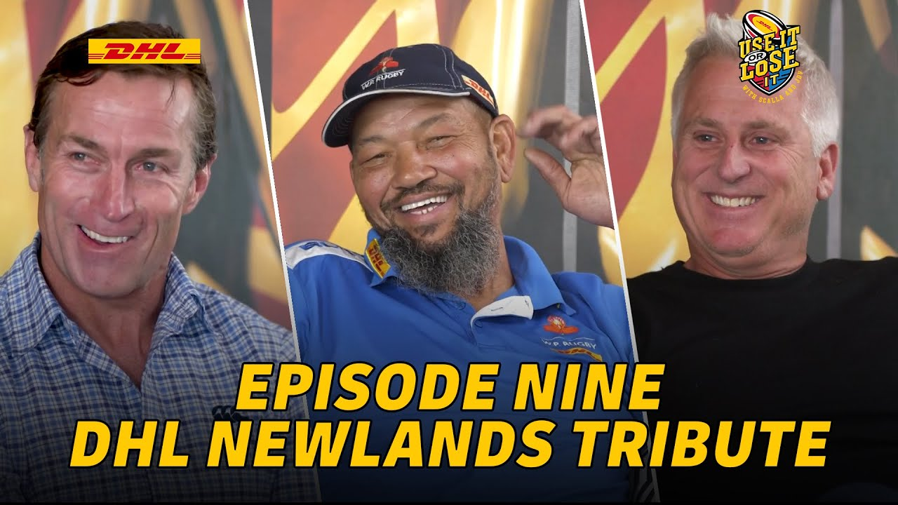 Use It or Lose It Episode Nine | Tribute to DHL Newlands - Corne Krige, Brian Peterson, Robbie Fleck