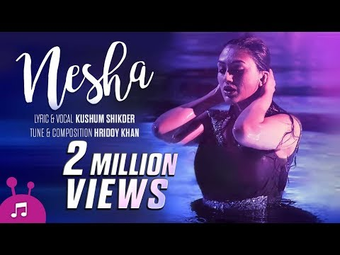 Nesha | Bangla Music Video | Kushum Shikder | Hridoy Khan | Khaled Hossain Shujon