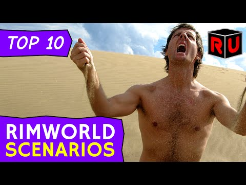 Top 10 Strangest RimWorld Scenarios
